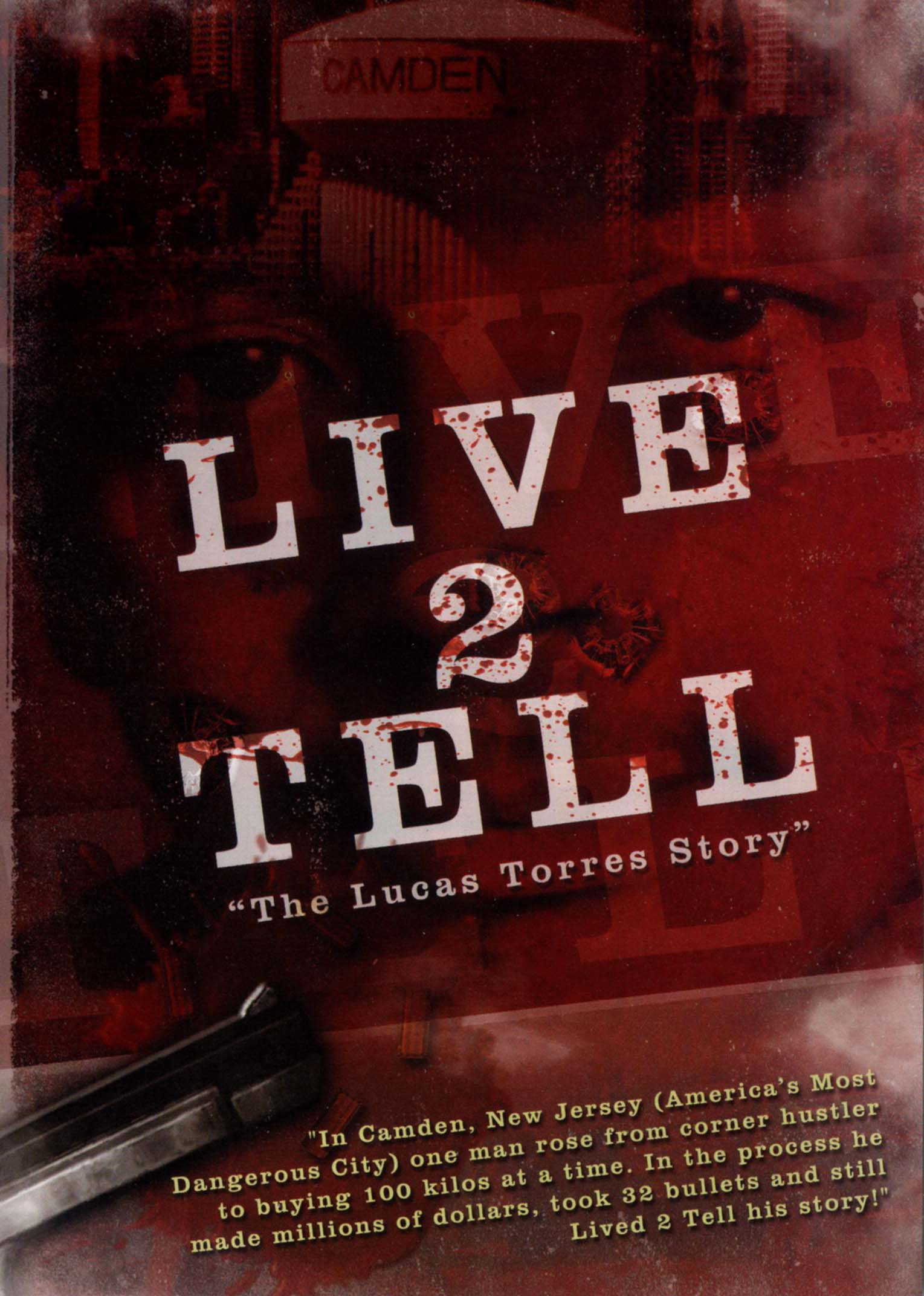 Live 2 Tell: The Lucas Torres Story