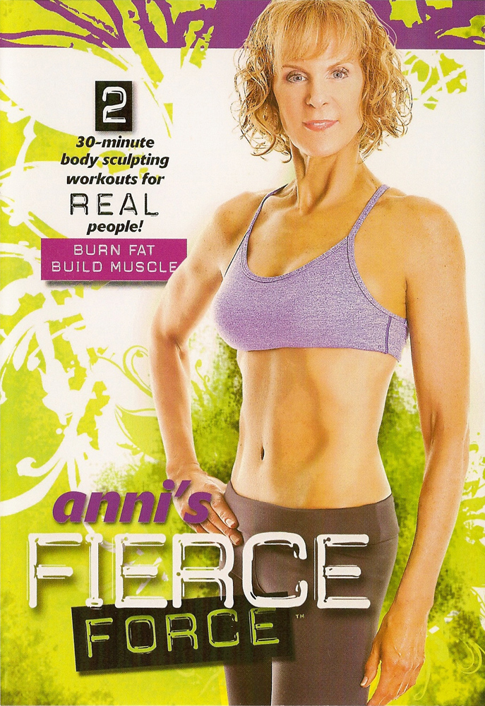 Anni's Fierce Force: Burn Fat, Build Muscle