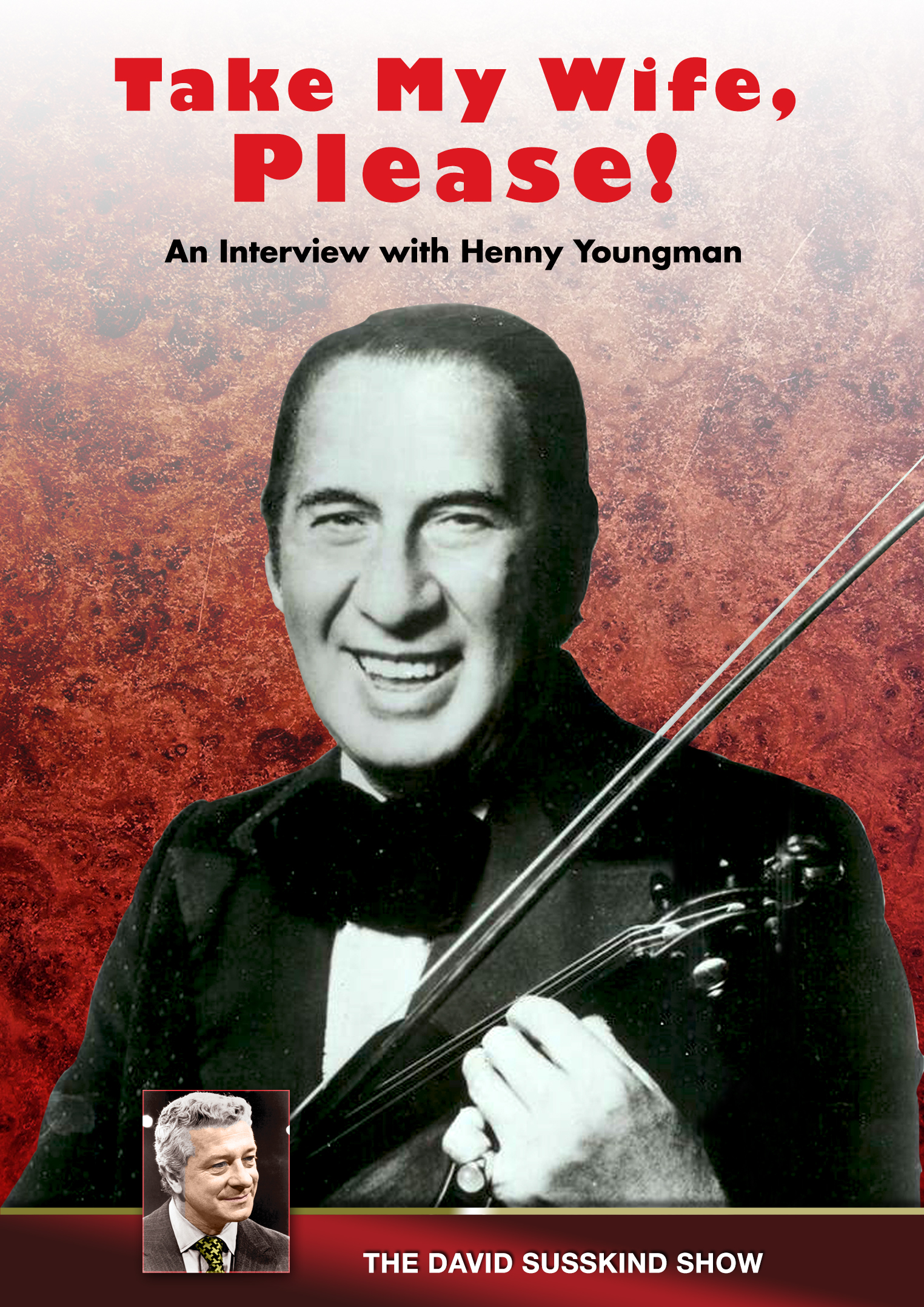 The David Susskind Show: Henny Youngman