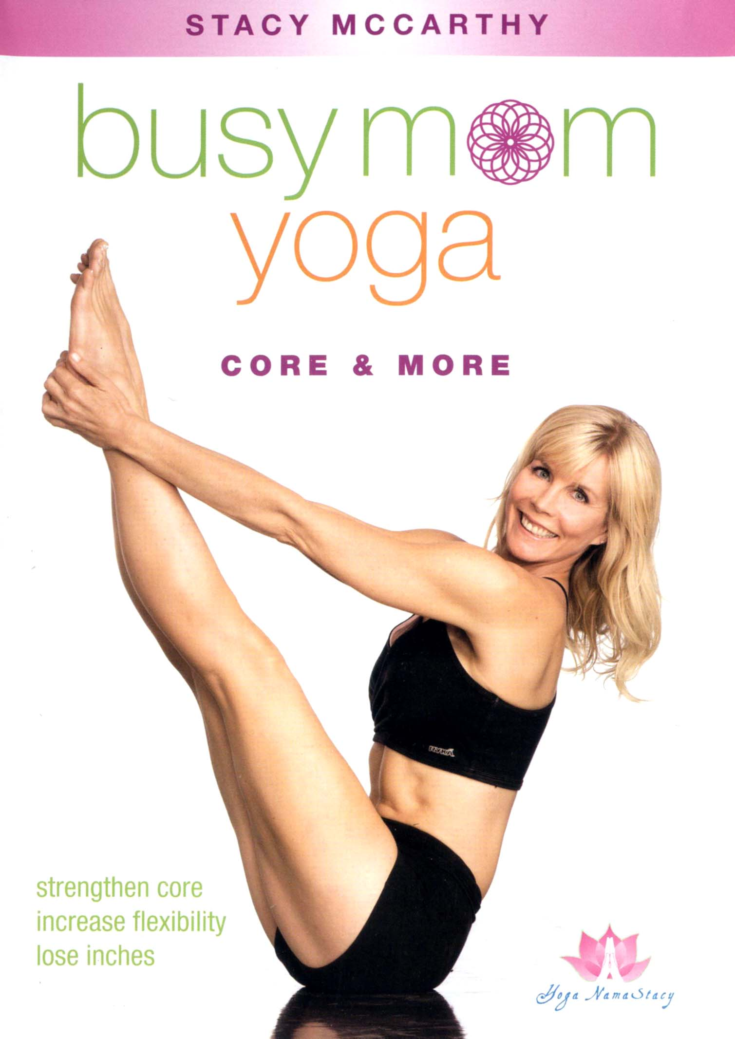 Stacy McCarthy: Busy Mom Yoga - Core & More