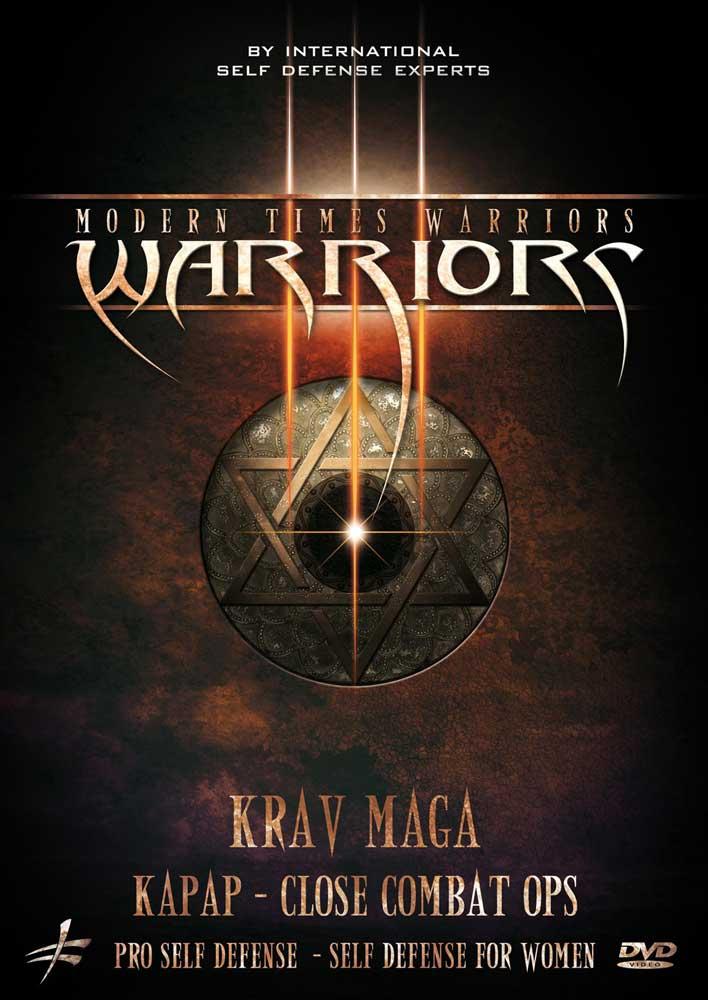 Modern Times Warriors: Krav Maga - Kapap Close Combat Ops