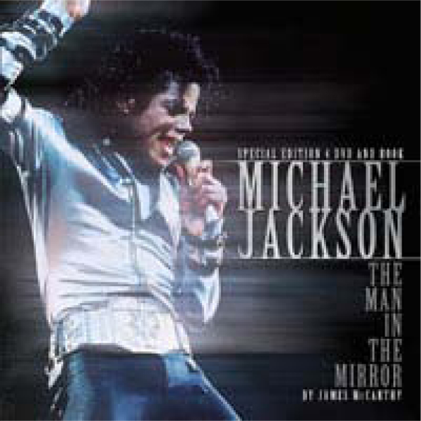 Michael Jackson: The Man in the Mirror