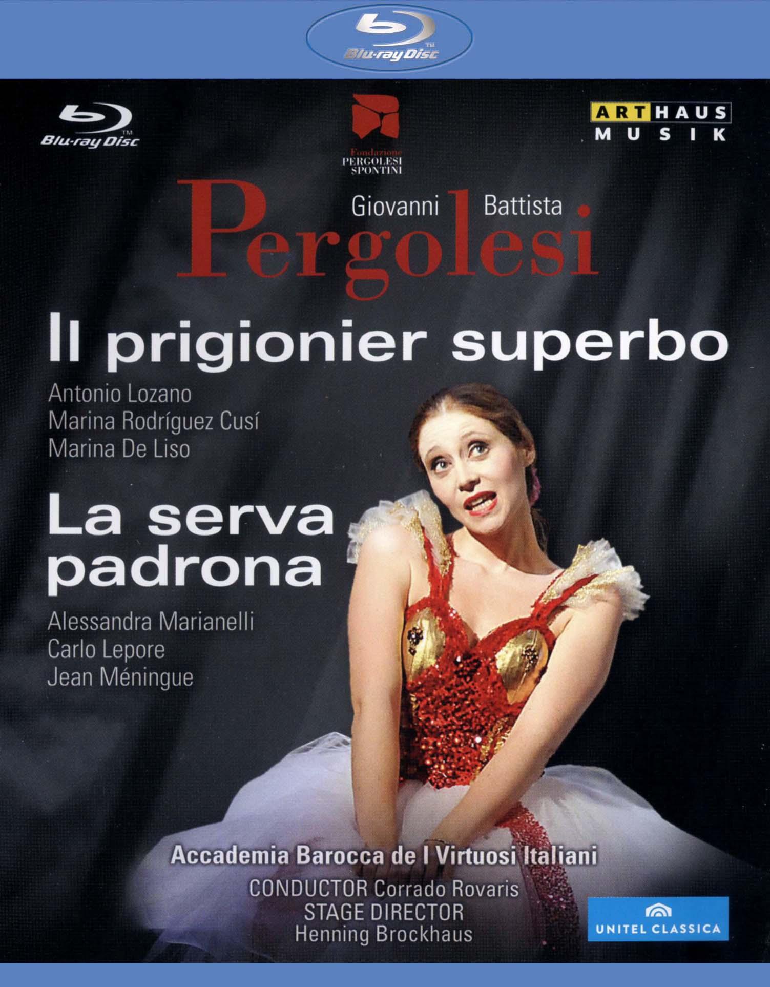 Il Prigionier Superbo/La Serva Padrona (Accademia Barocca de I Virtuosi Italiani)