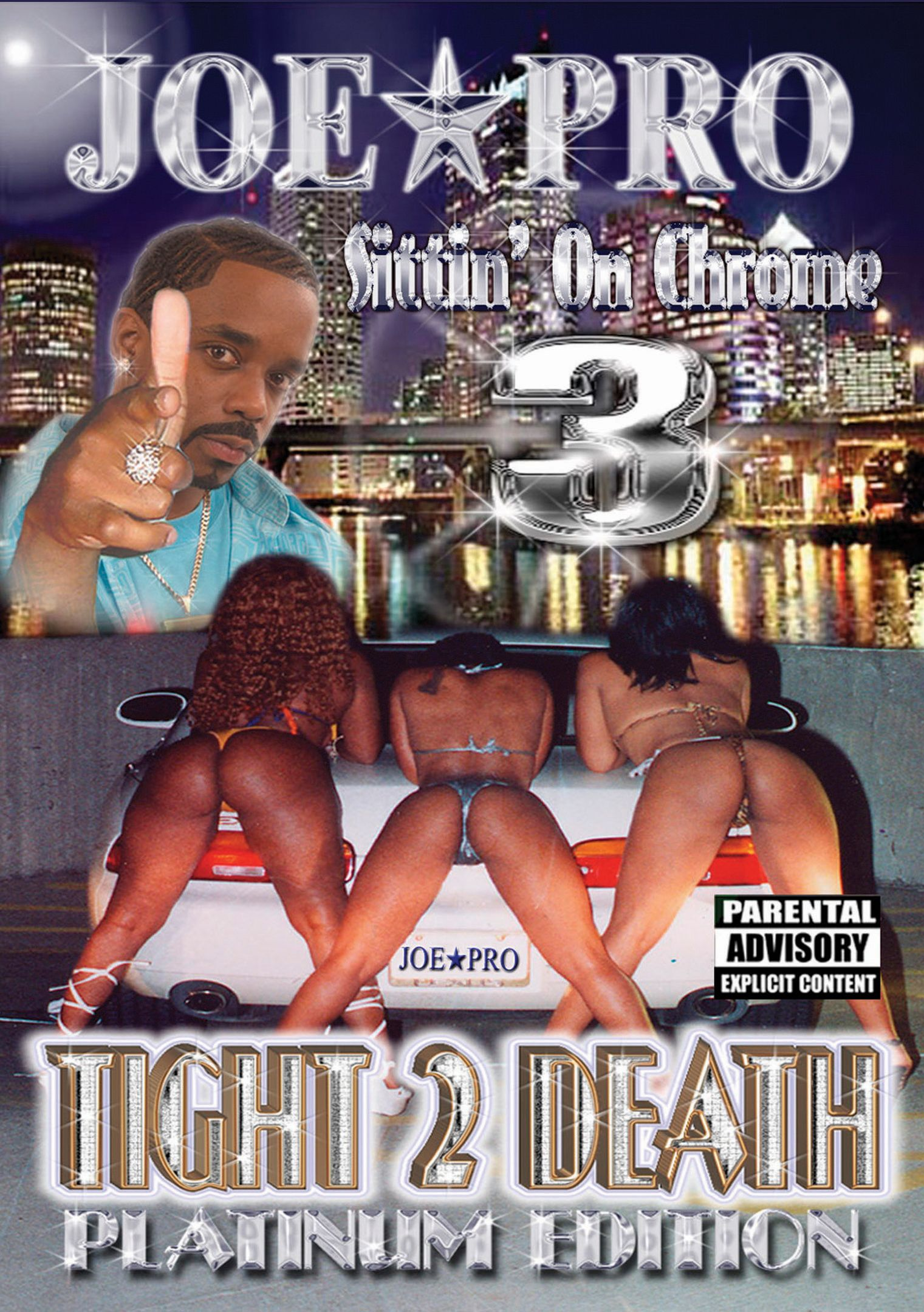 Joe Pro: Sittin On Chrome, Vol. 3 - Tight 2 Death