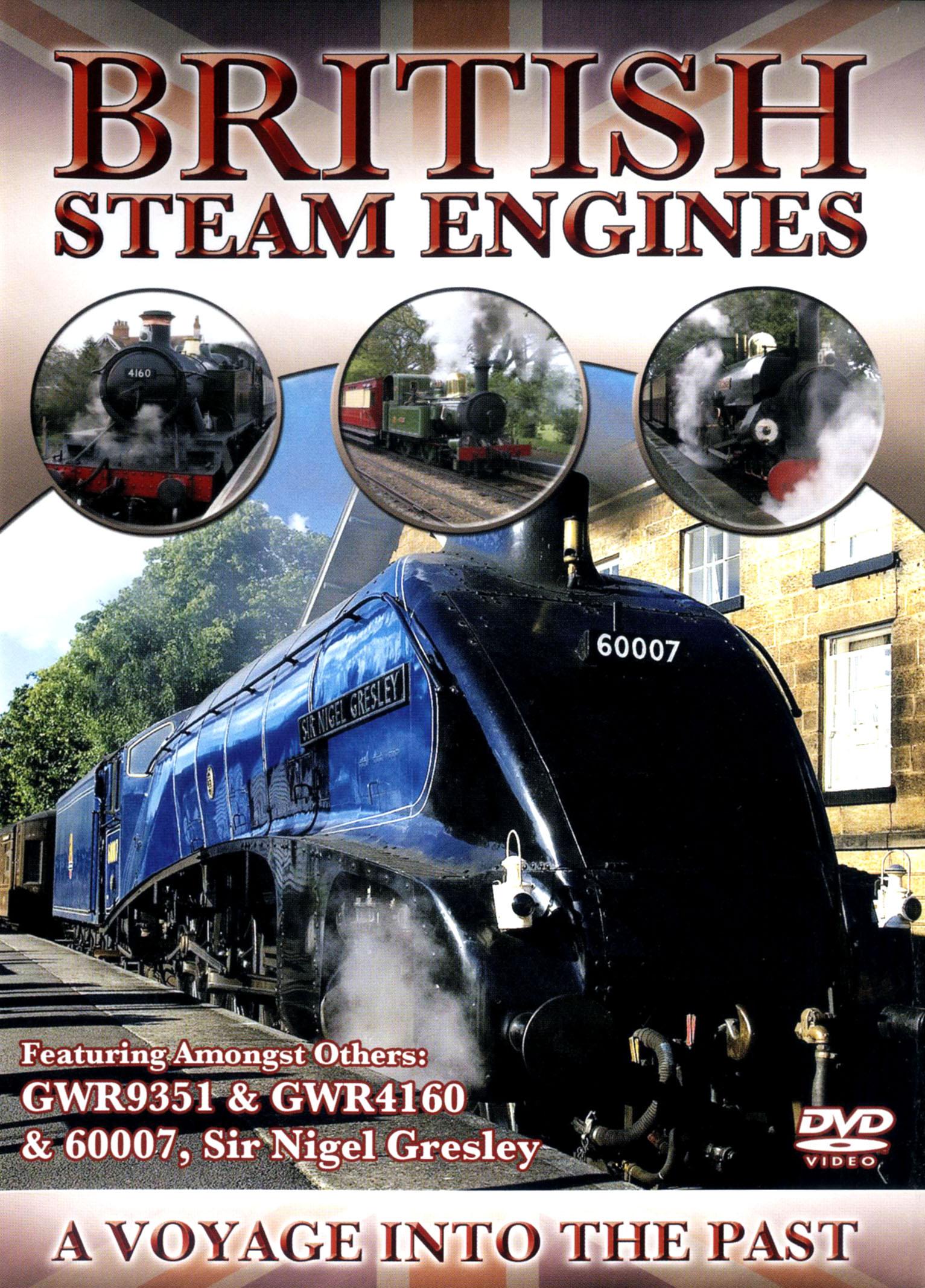 British Steam Engines: GWR9351, GWR4160 & 60007, Sir Nigel Gresley