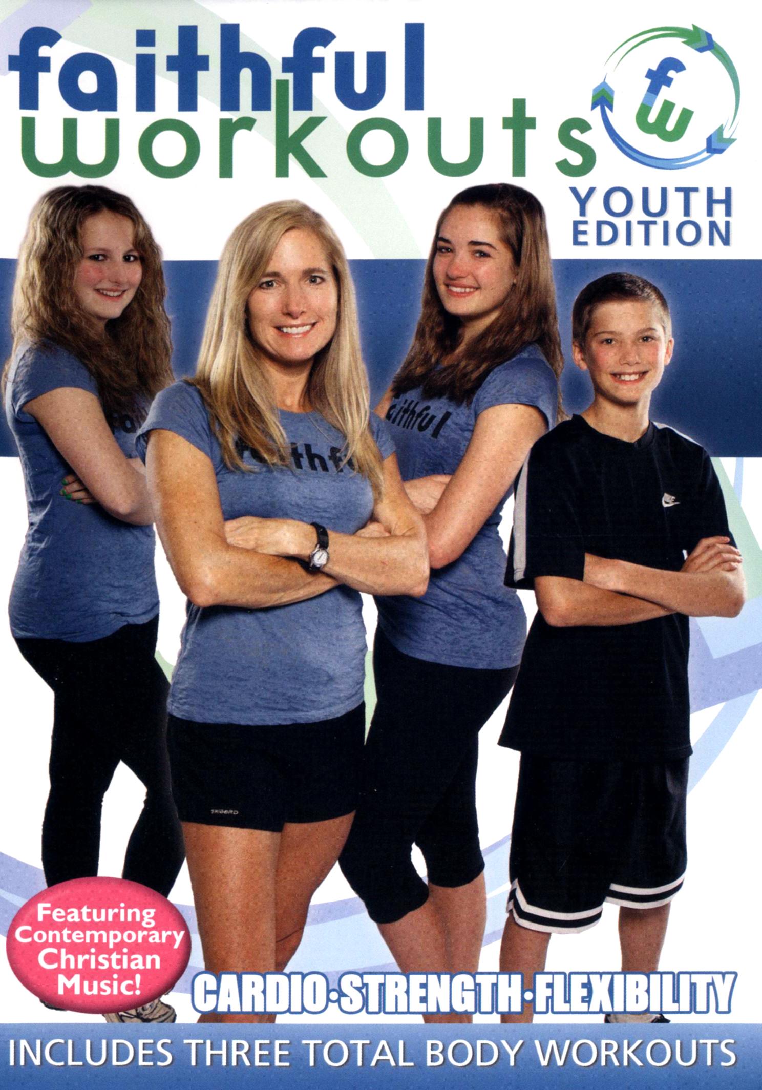 Faithful Workouts: Youth Edition - Cardio/Strength/Flexibility