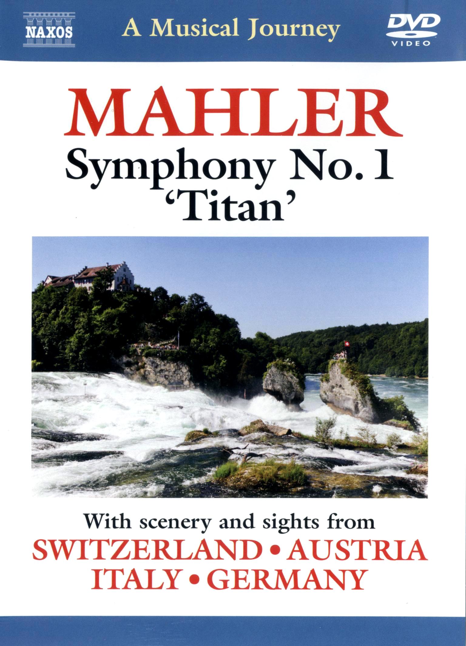 A Musical Journey: Mahler Symphony No. 1 'Titan' - Switzerland/Austria/Italy/Germany