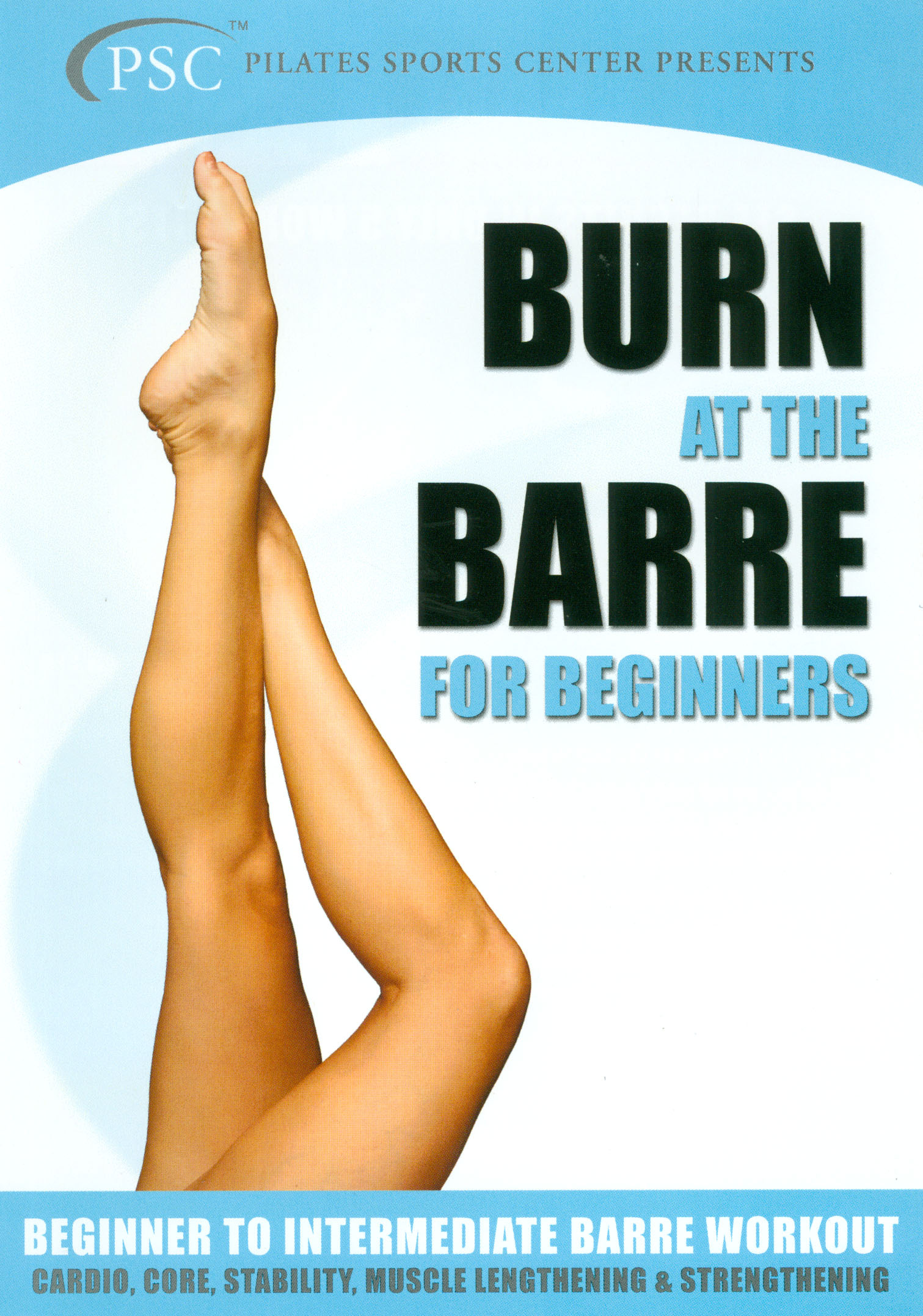 Burn at the Barre: For Beginners