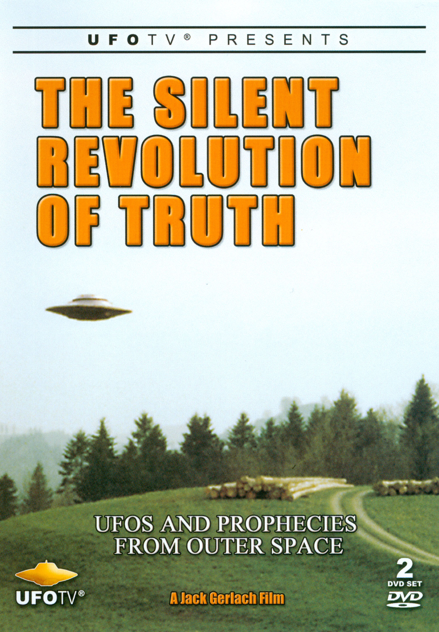 The Silent Revolution of Truth: UFOs and Prophecies from Outer Space