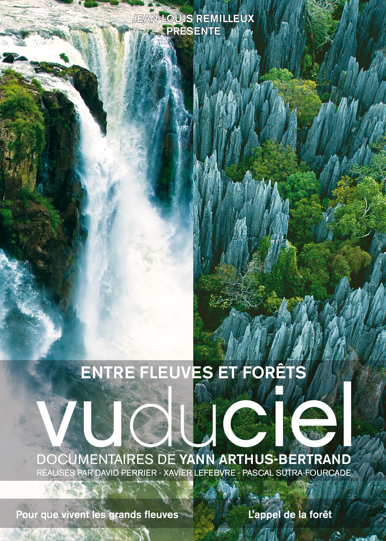Vu du ciel: Entre fleuves et forêts