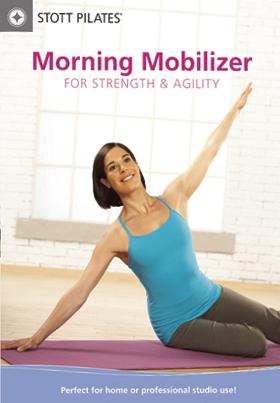 Stott Pilates: Morning Mobilizer for Strength & Agility