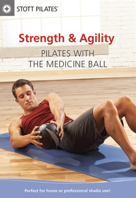 Stott Pilates: Strength & Agility - Pilates with the Medicine Ball