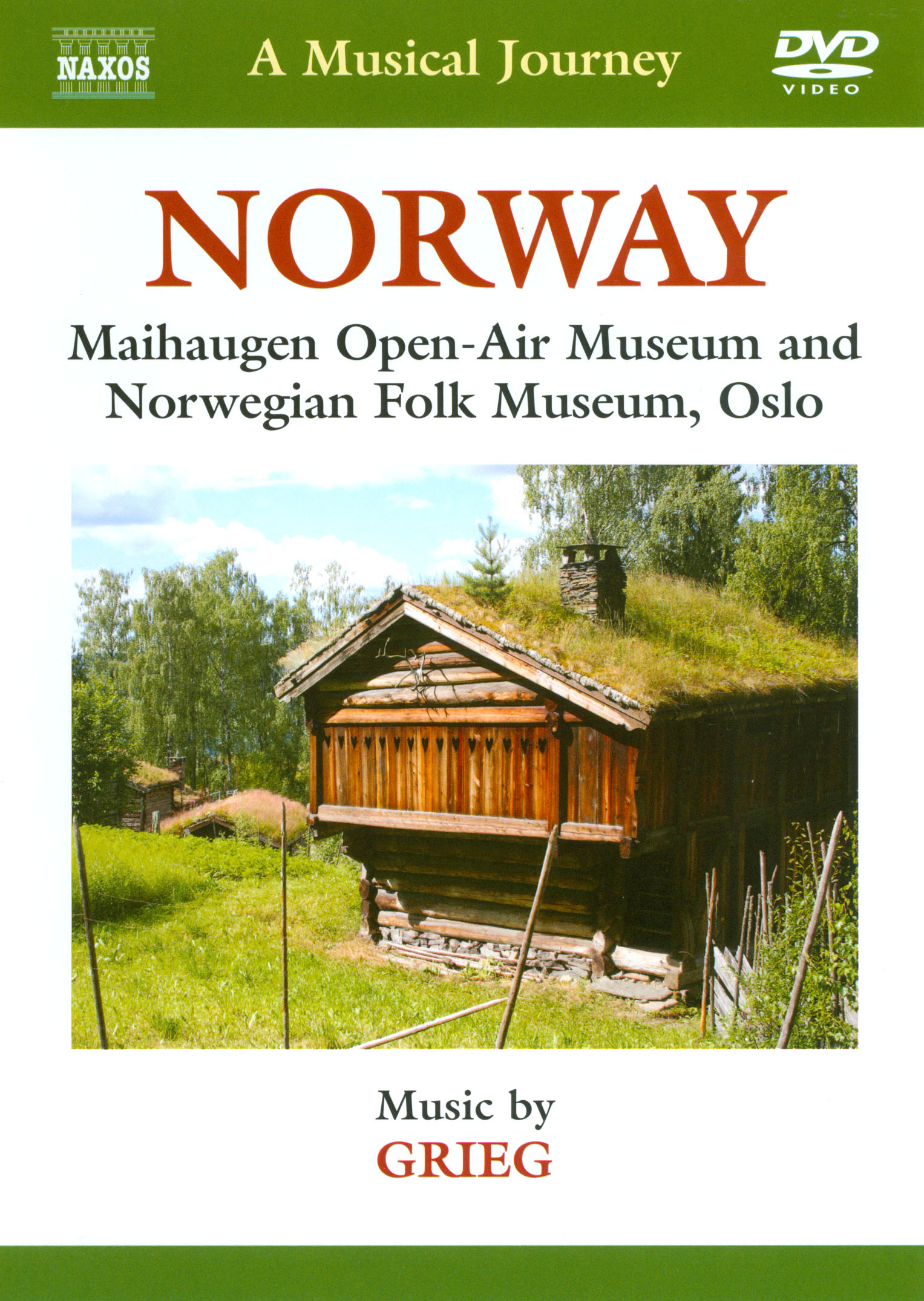 A Musical Journey: Norway - Maihaugen Open-Air Museum and Norwegian Folk Museum, Oslo