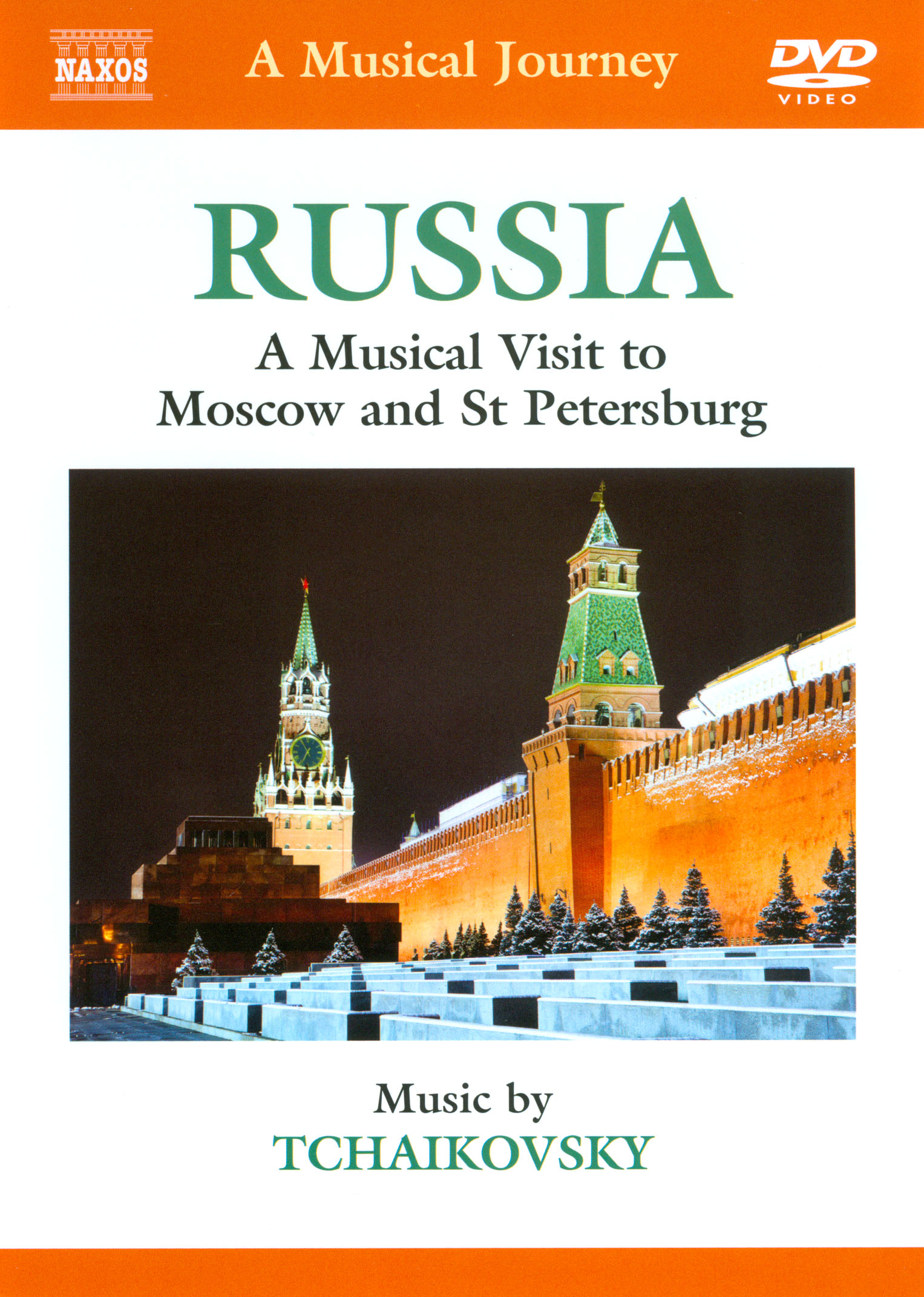 A Musical Journey: Russia - A Musical Visit to Moscow and St. Petersburg
