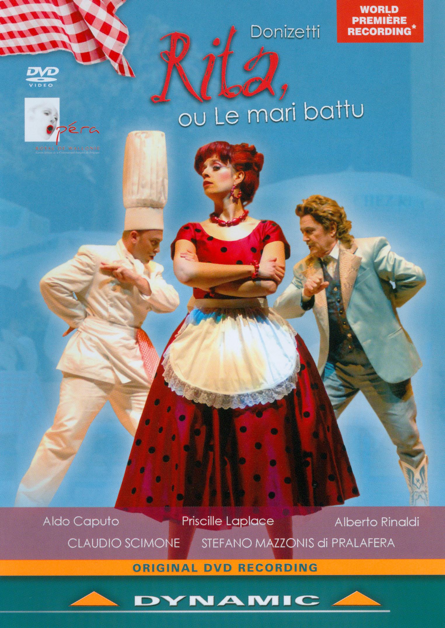 Rita, Ou le Mari Battu (Opéra Royal de Wallonie)