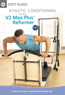 Stott Pilates: Athletic Conditioning on the V2 Max Plus Reformer - Level 2