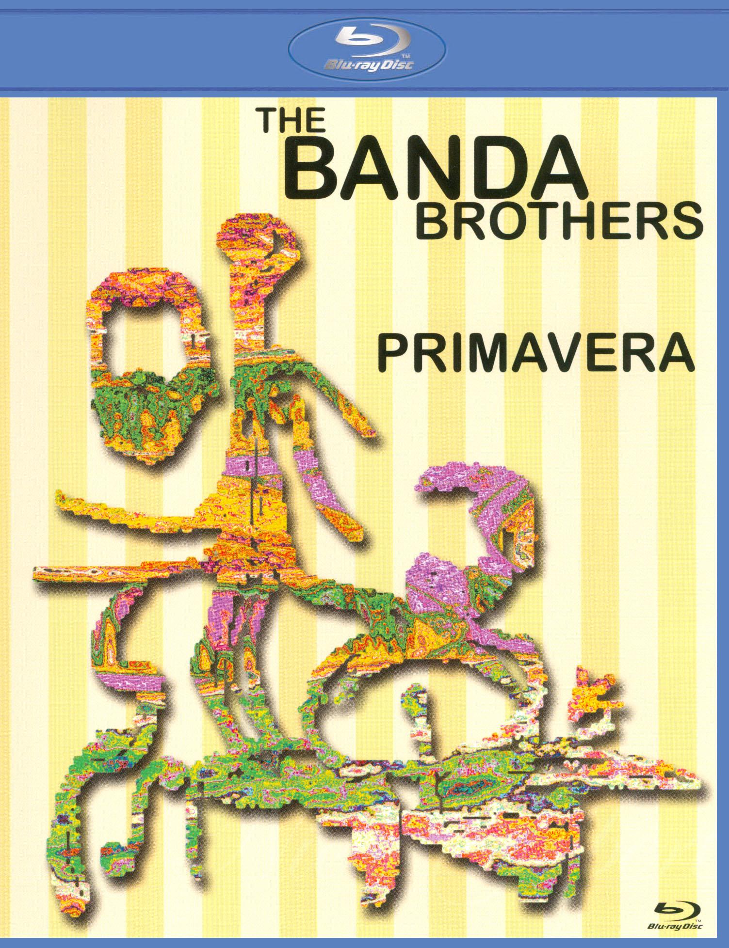 The Banda Brothers: Primavera