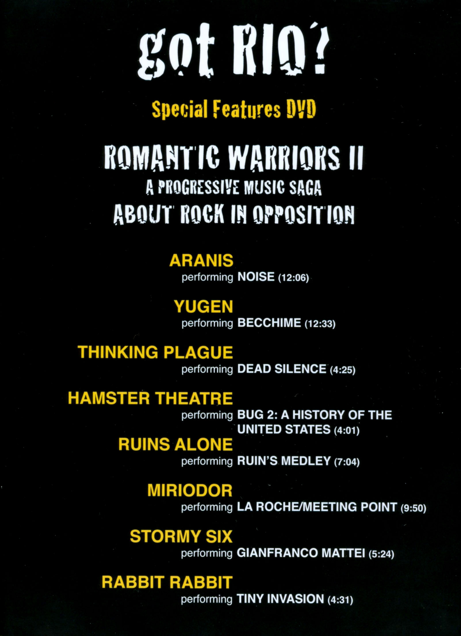 Got Rio?: Special Features - Romantic Warriors II