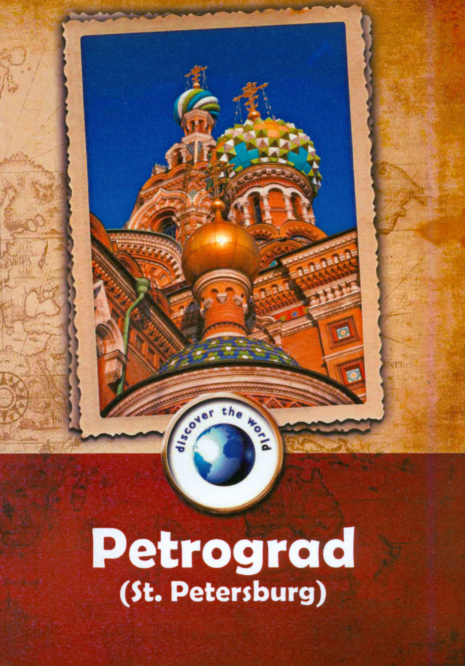 Discover the World: Petrograd (St. Petersburg)