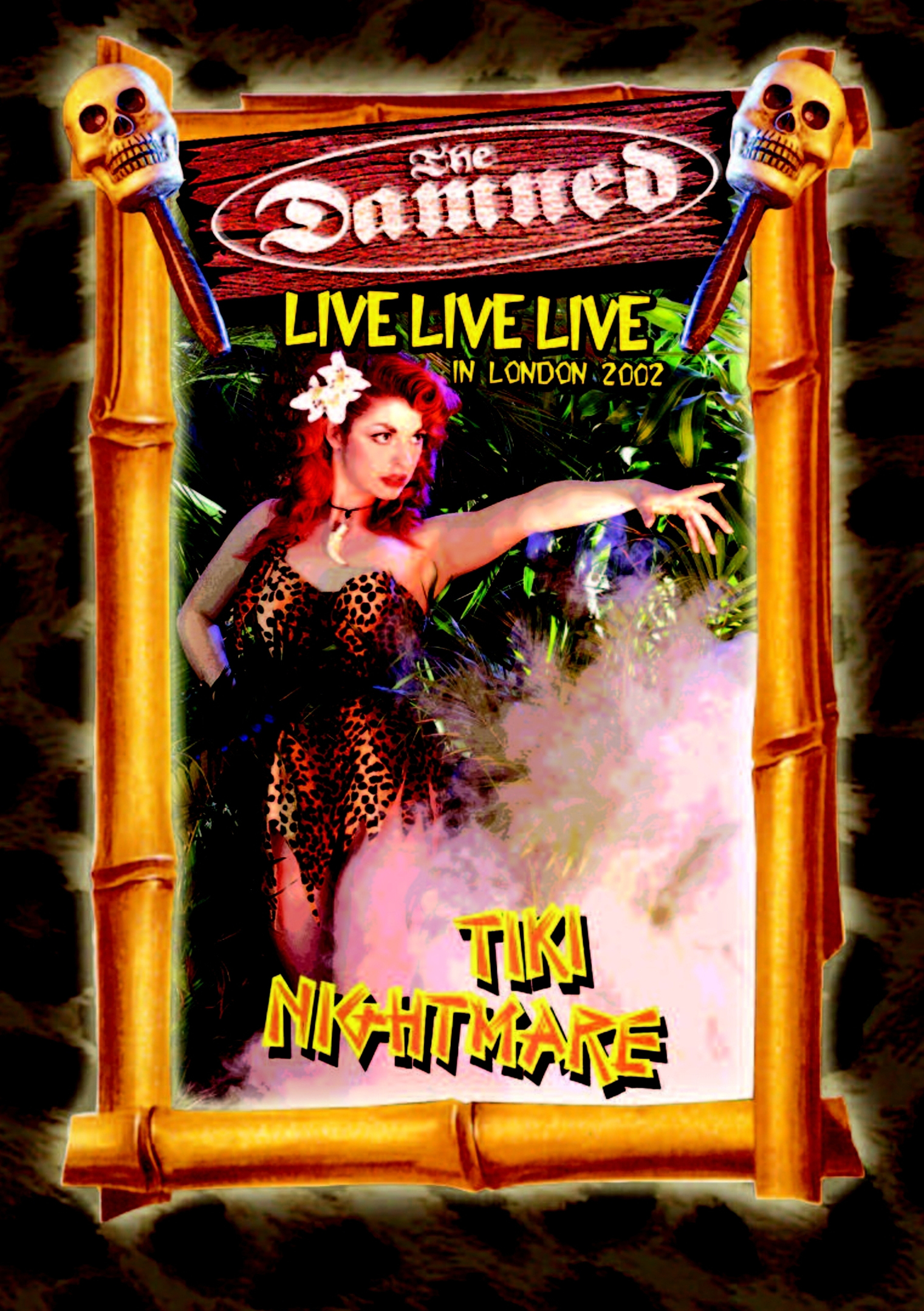 The Damned: Live Live Live in London 2002 - Tiki Nightmare