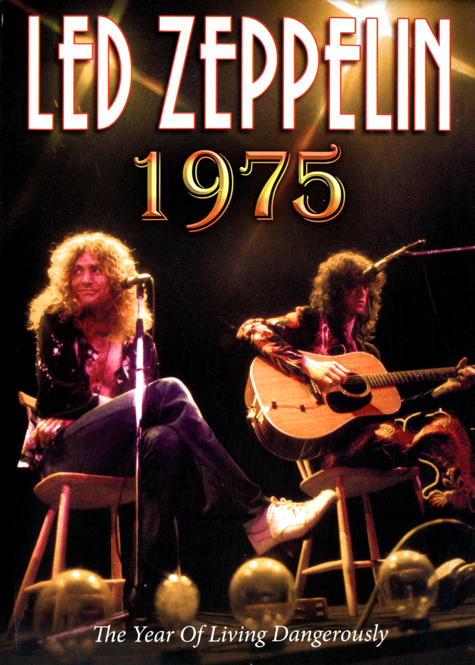 Led Zeppelin: 1975 - The Year of Living Dangerously