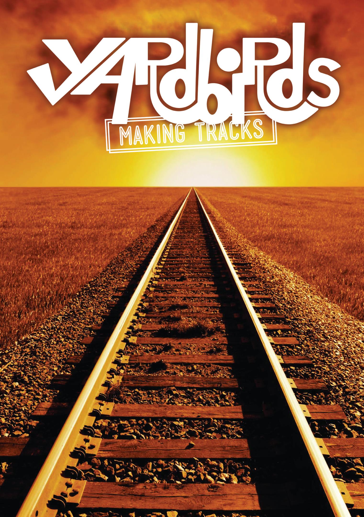 Yardbirds: Making Tracks 2010-2012