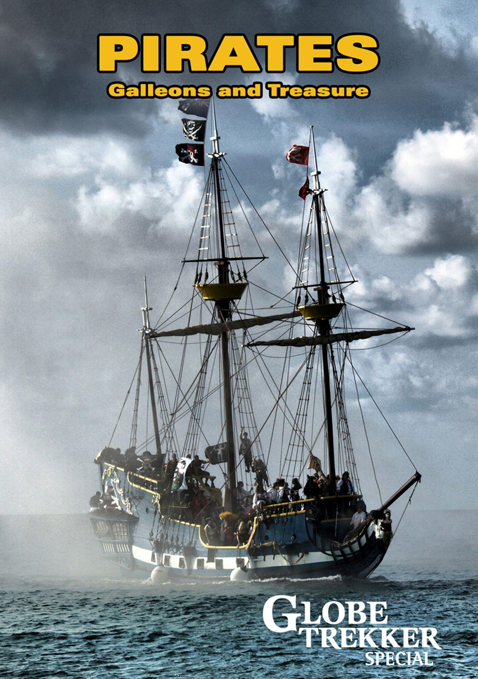 Globe Trekker: Galleons, Pirates and Treasures