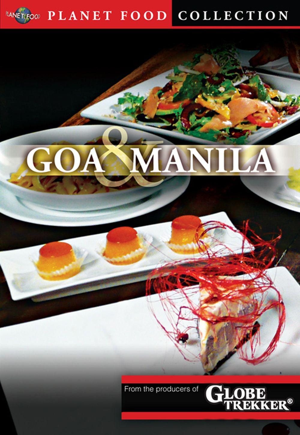 Planet Food: Goa & Manila