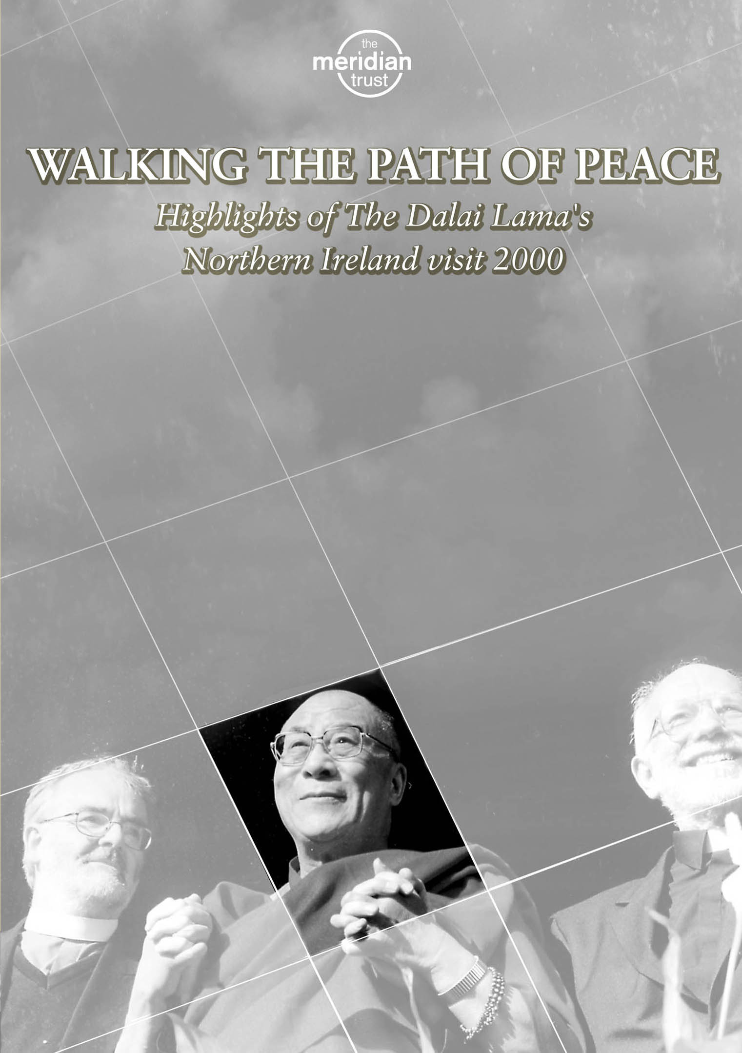 Dalai Lama: Walking the Path of Peace