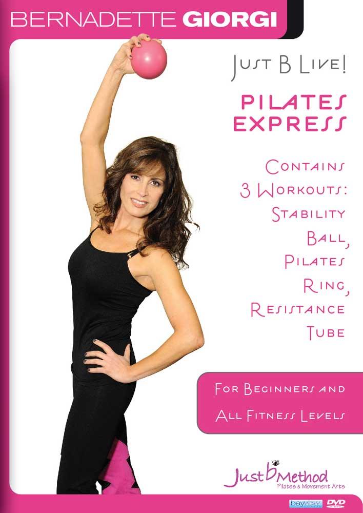 Bernadette Giorgi: Just B Live! - Pilates Express