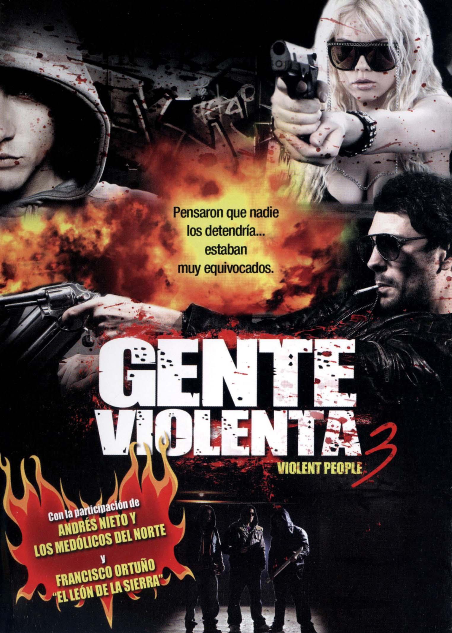 Gente Violenta 3