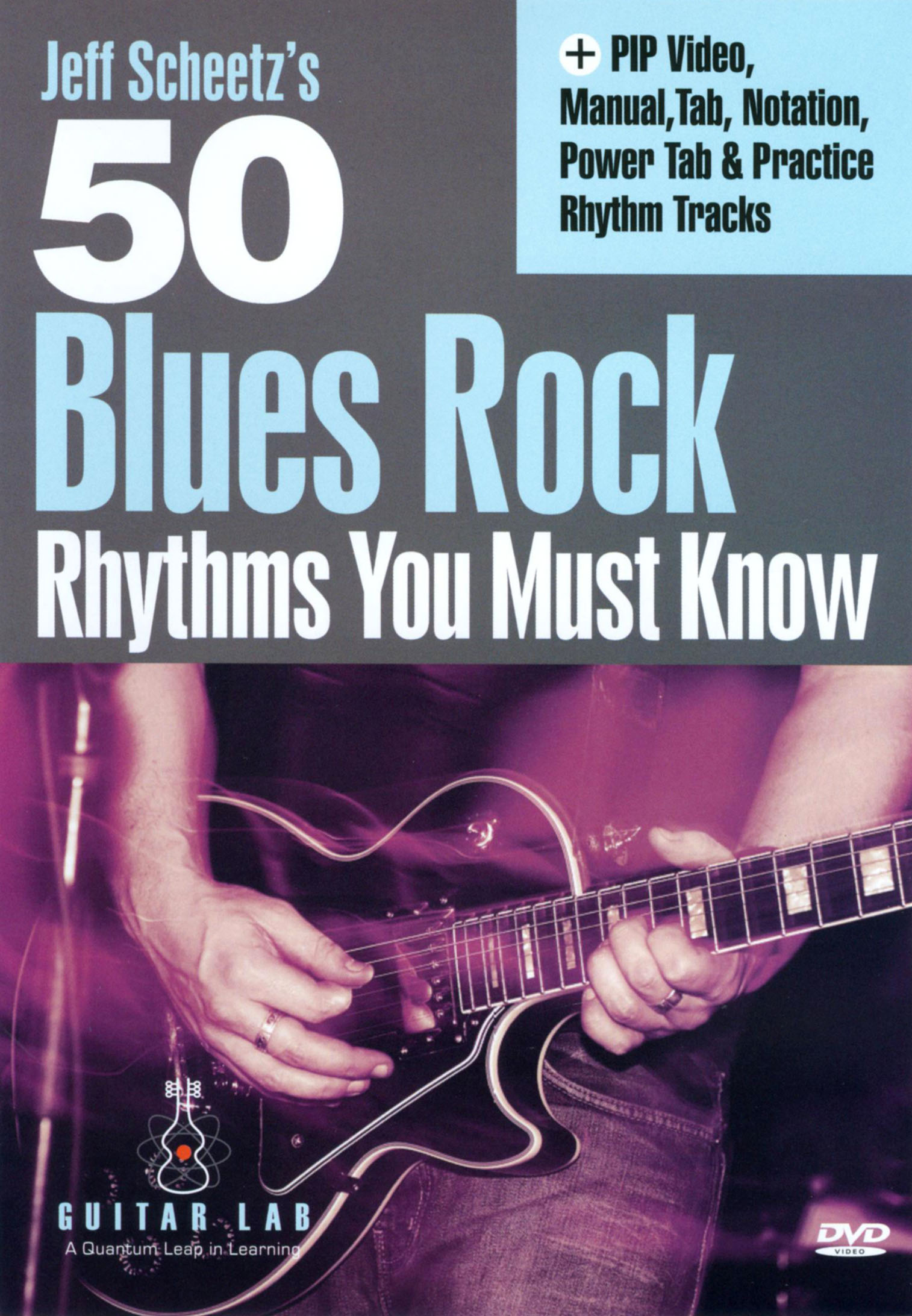 Jeff Scheetz's 50 Blues Rock Rhythms You Must Know