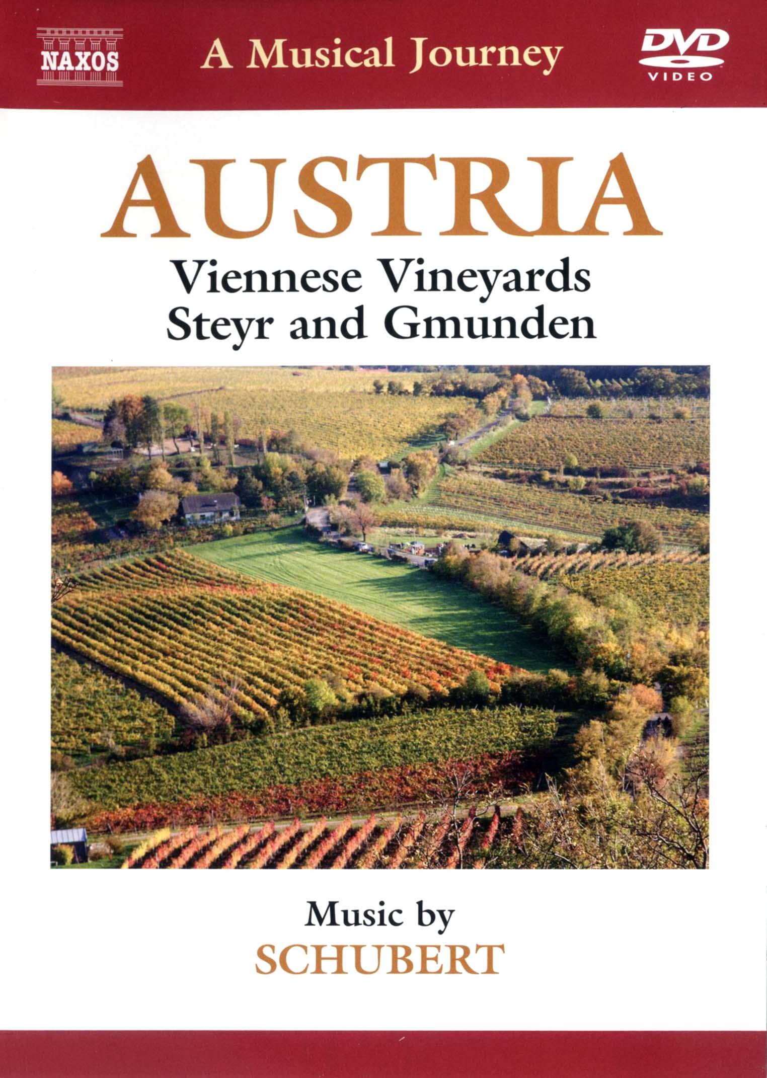A Musical Journey: Austria - Viennese Vineyards, Steyr and Gmunden