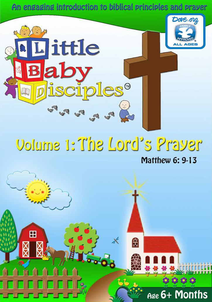 Little Baby Disciples, Vol. 1: The Lord's Prayer