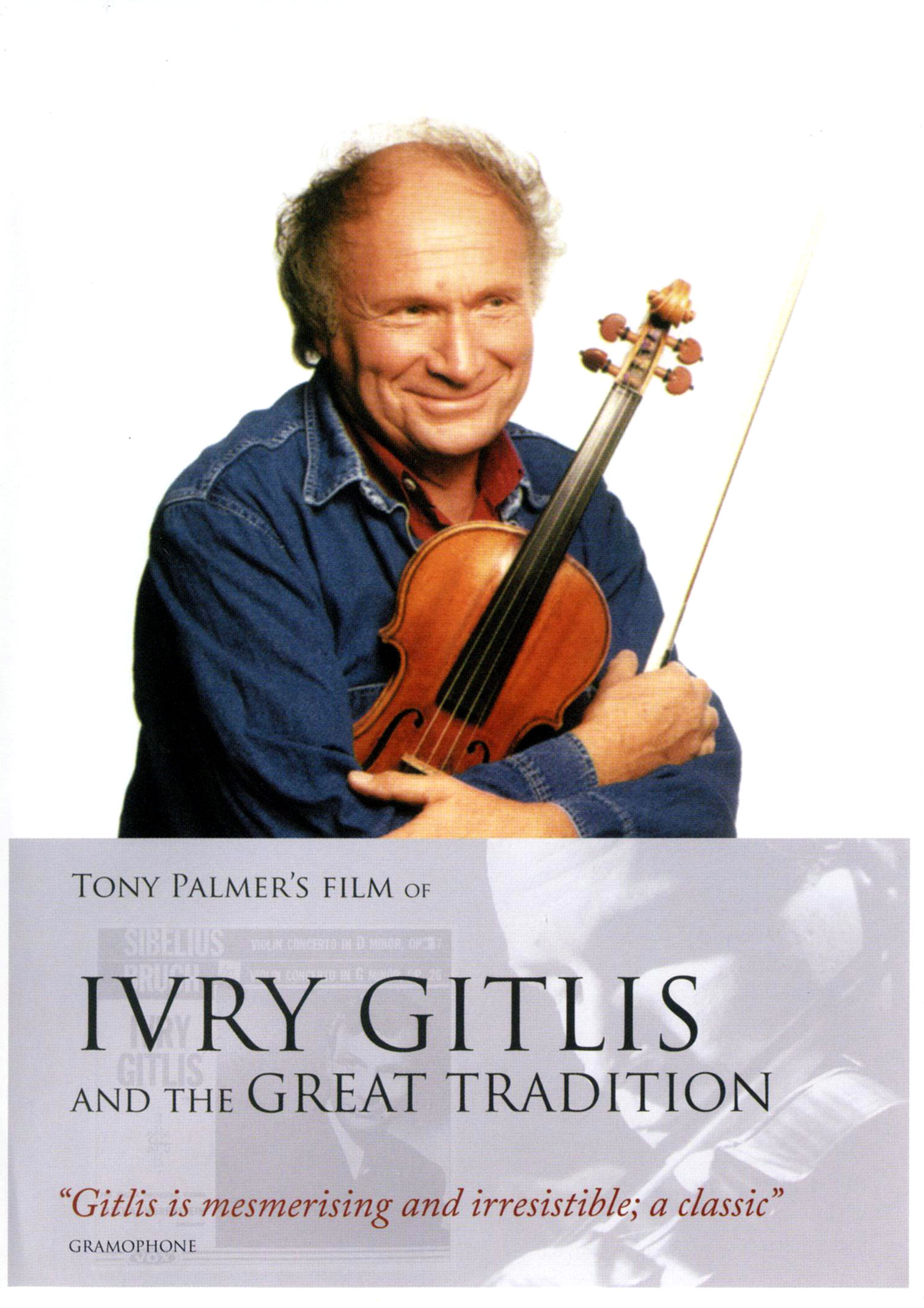 Ivry Gitlis and the Great Tradition