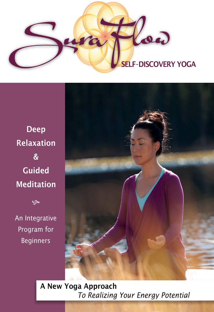 Sura Flow Self-Discovery Yoga: Deep Relaxation, & Guided Meditation