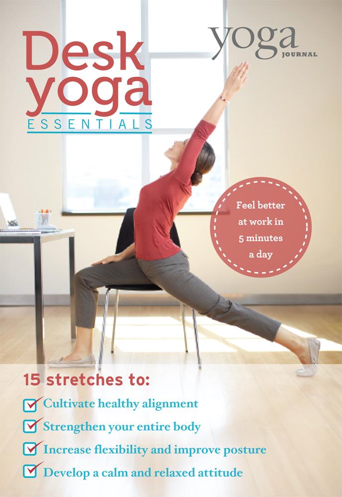 Yoga Journal: Desk Yoga Essentials