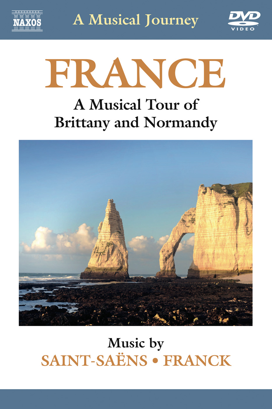 A Musical Journey: France - A Musical Tour of Brittany and Normandy