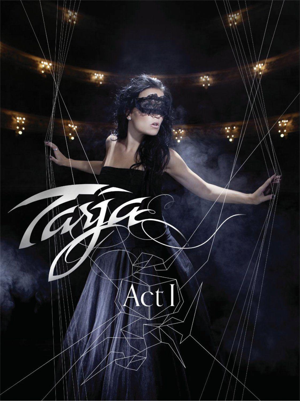 Tarja Turunen: Act I