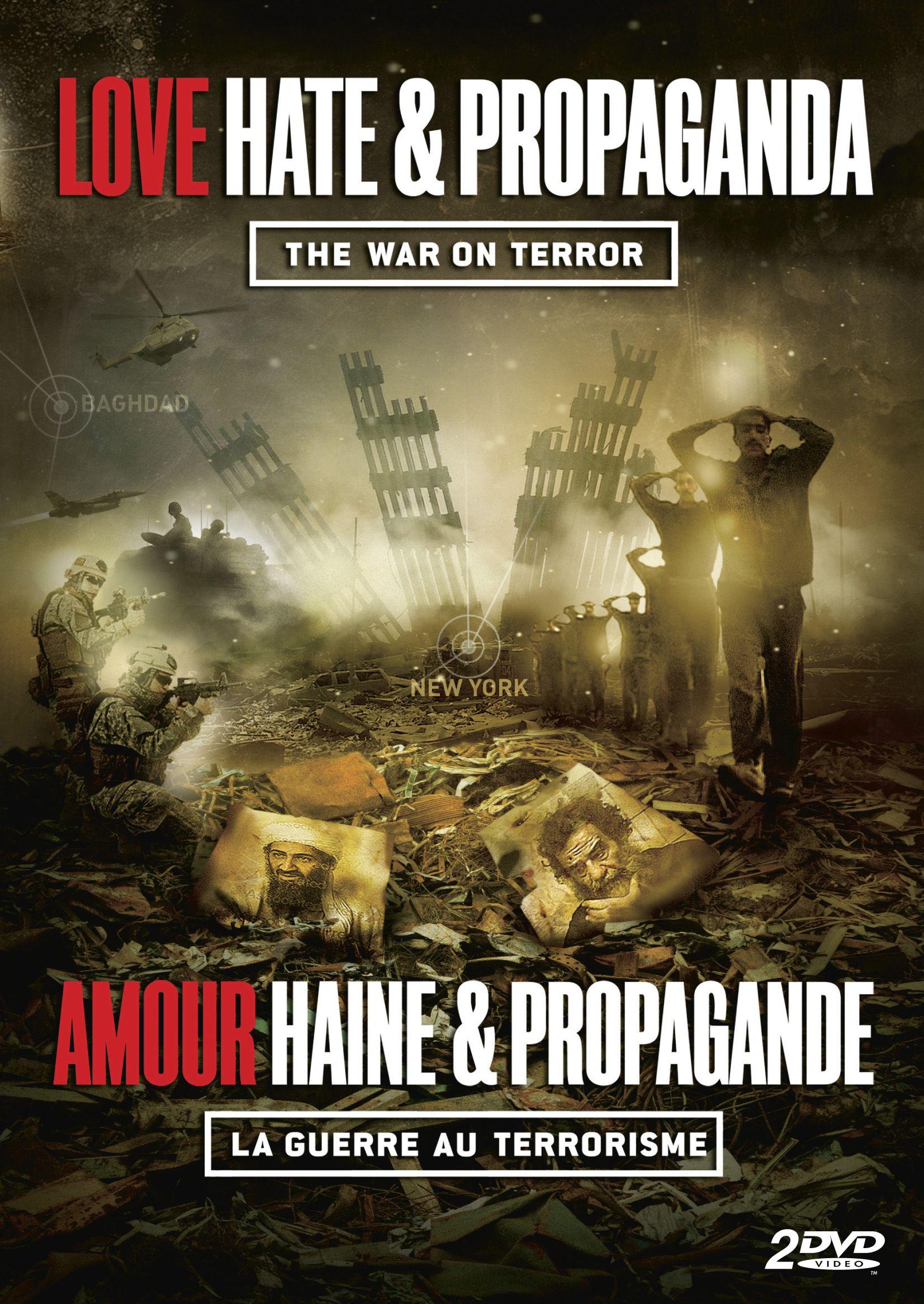 Love, Hate and Propaganda: The War on Terror