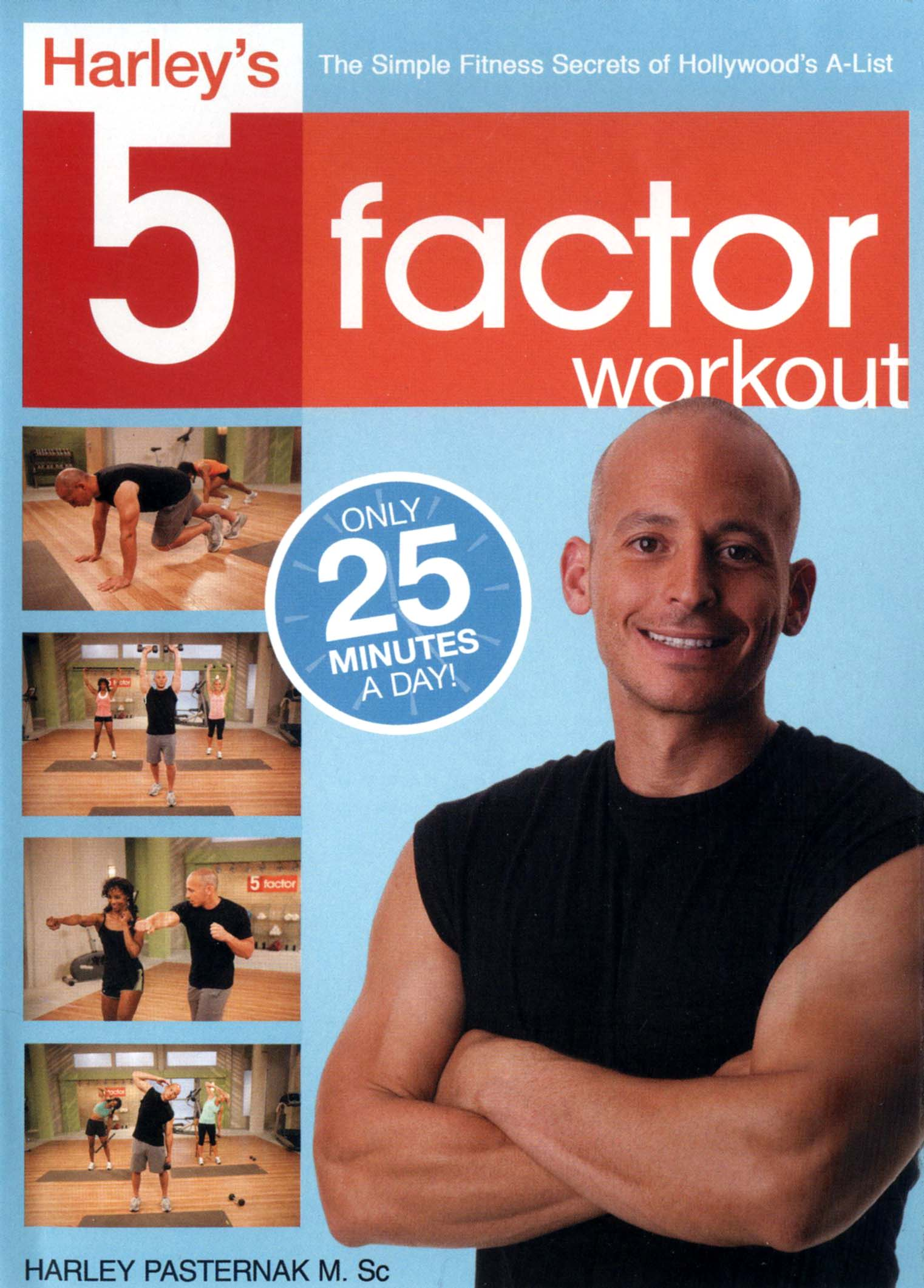 Harley's 5 Factor Workout