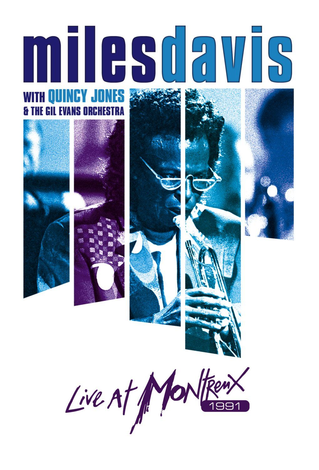 Miles Davis with Quincy Jones & The Gil Evans Orchestra: Live at Montreux 1991