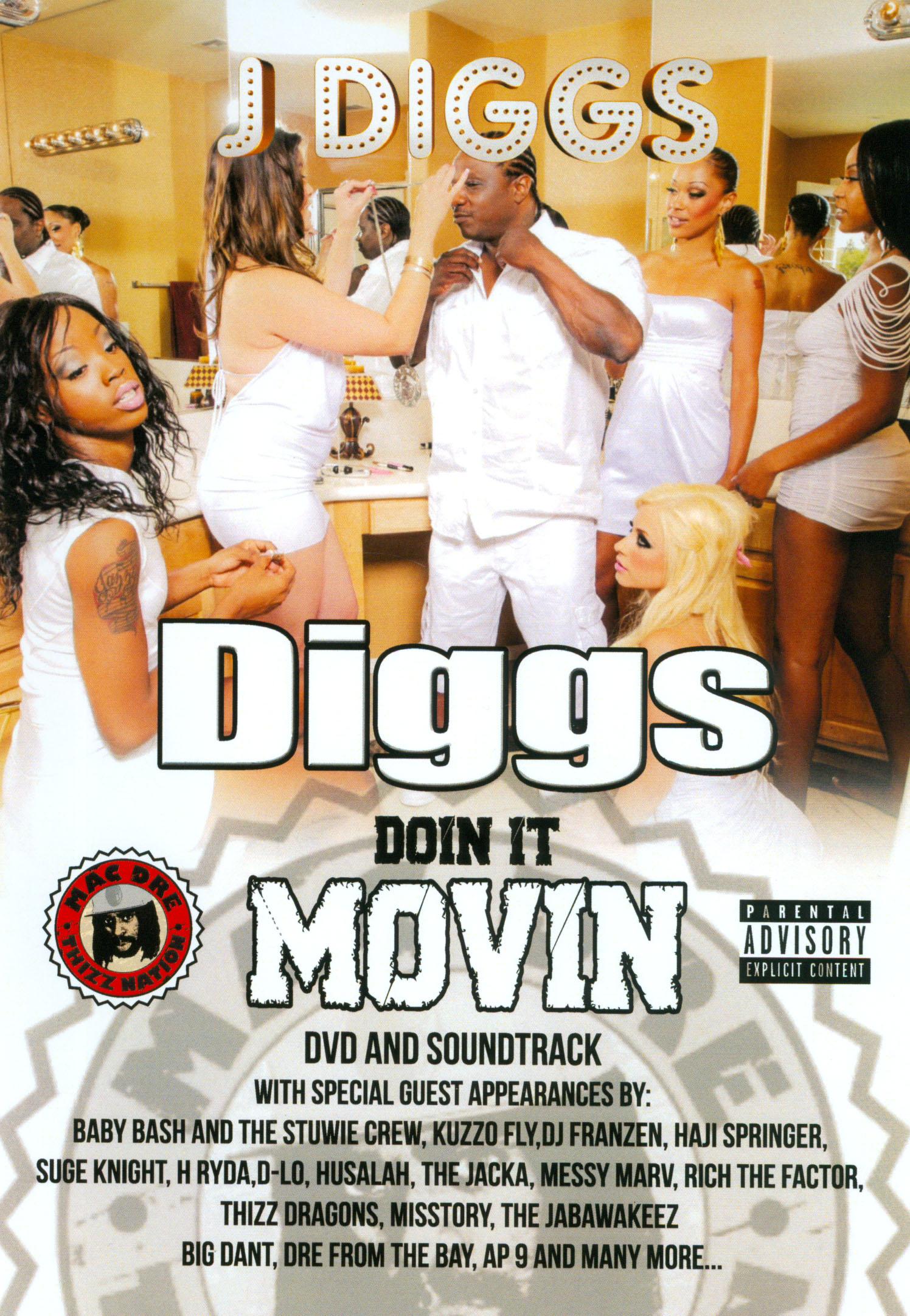 J-Diggs: Diggs Doin' It Movin'