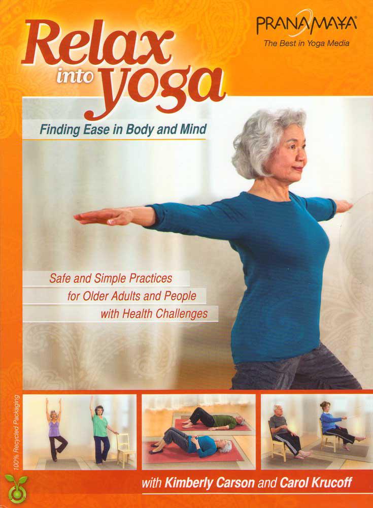 Pranamaya: Relax Into Yoga