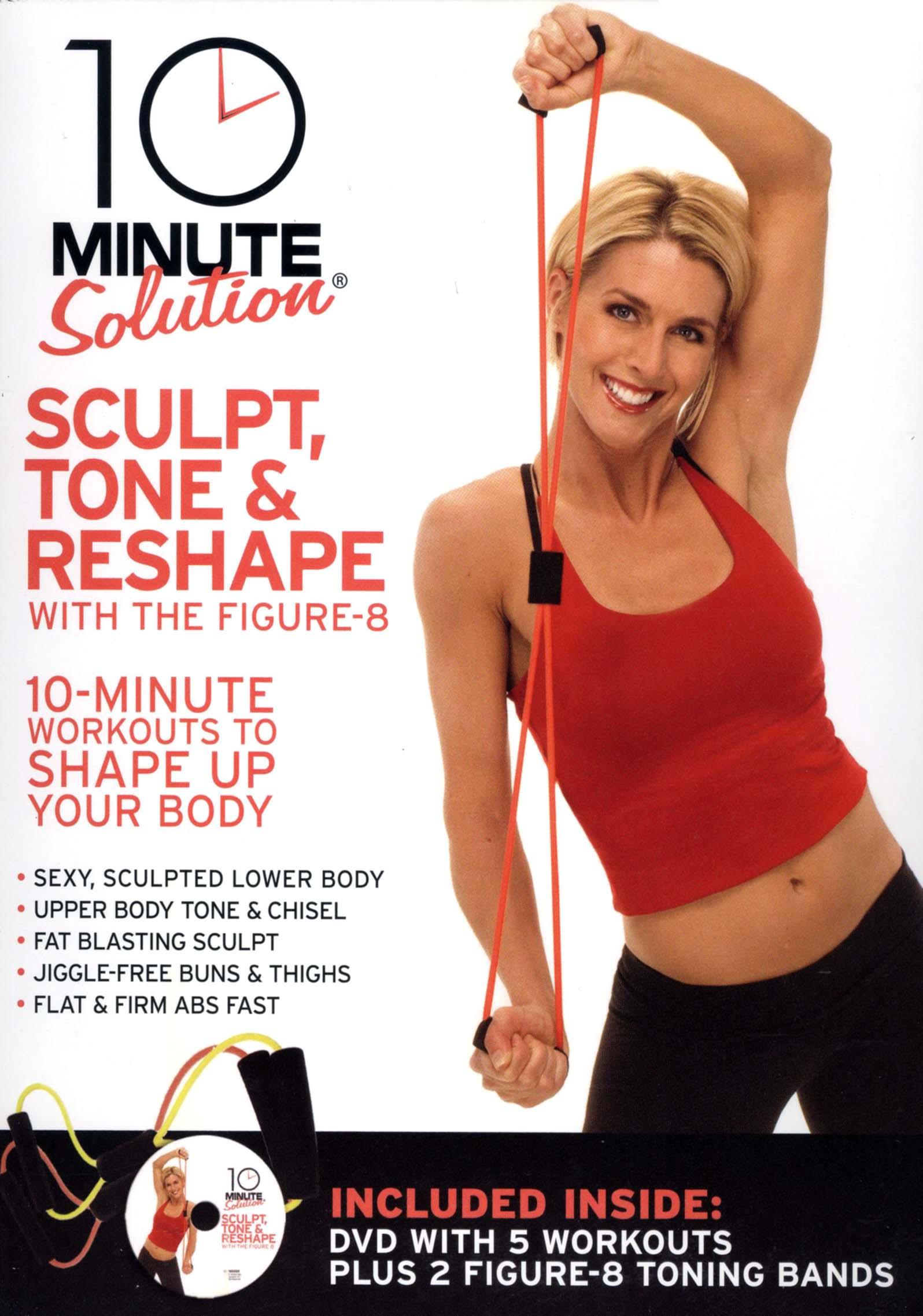 10 Minute Solution: Sculpt, Tone & Reshape