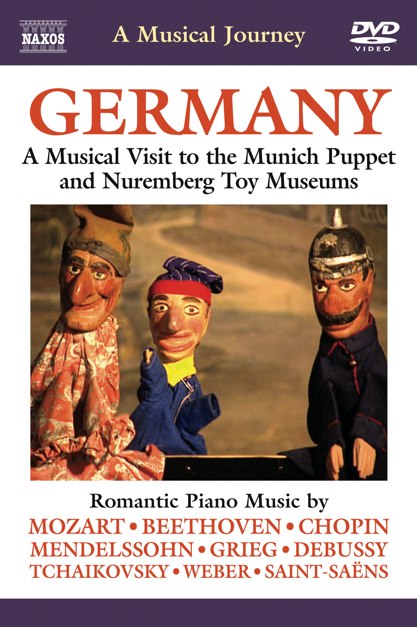 A Musical Journey: Germany - A Musical Visit to the Munich Puppet and Nuremberg Toy Museums