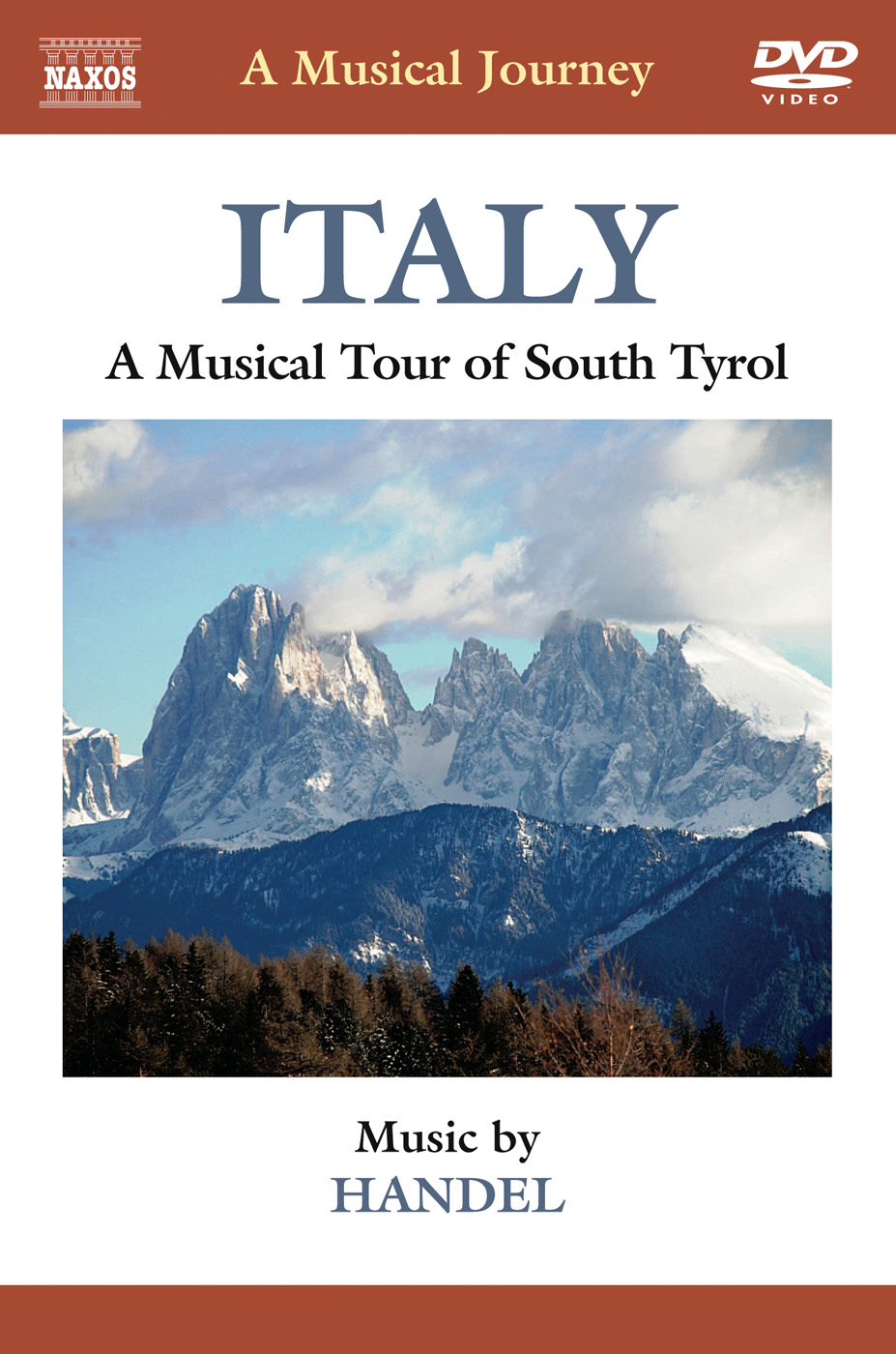 A Musical Journey: Italy - A Musical Tour of South Tyrol (Handel)