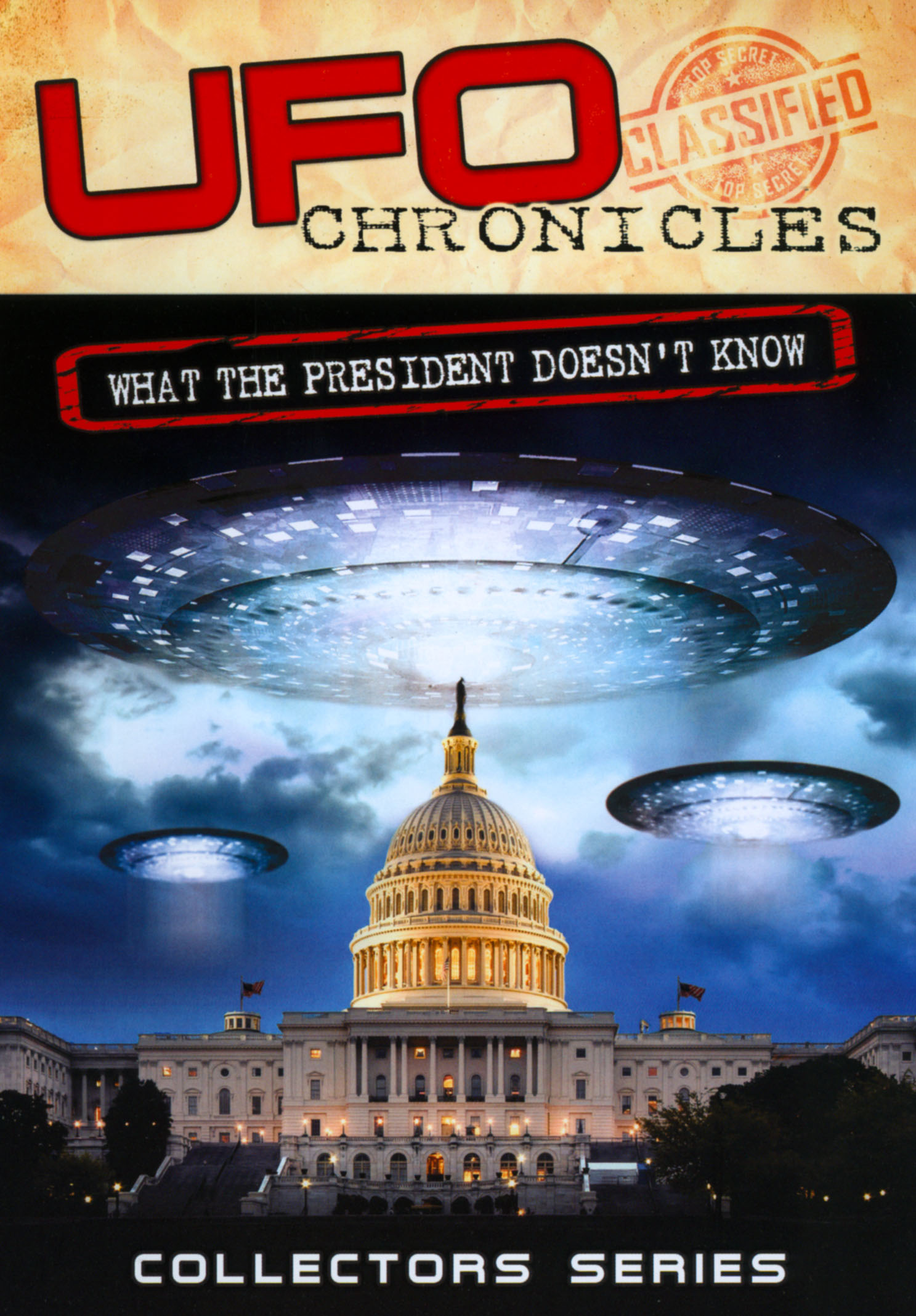 UFO Chronicles: What the President Doesn't Know
