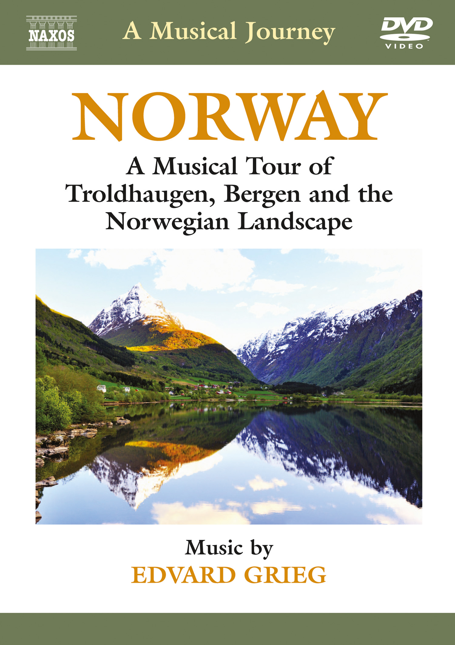 A Musical Journey: Norway - A Musical Tour of Troldhaugen, Bergen and the Norwegian Landscape