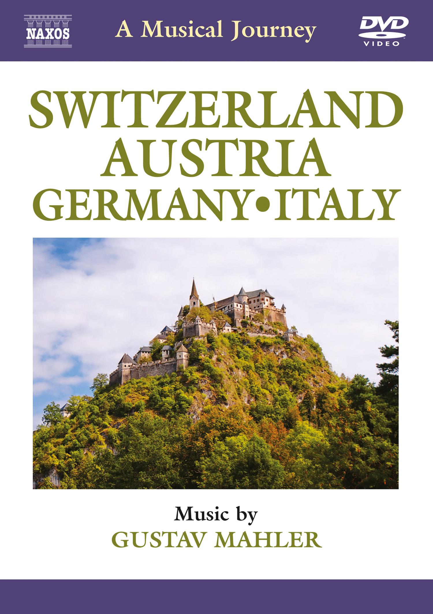 A Musical Journey: Switzerland, Austria, Germany, Italy